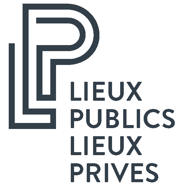 Lieux Publics & Lieux Privés